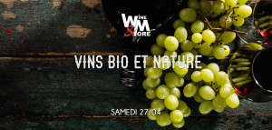 Salon des vins Bio et Nature @ Wine and More